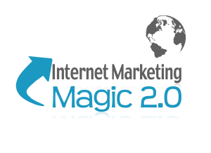 Internet Marketing Magic 2.0